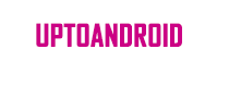 Upto Android