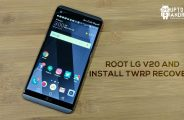 Root LG V20 and Install TWRP Recovery